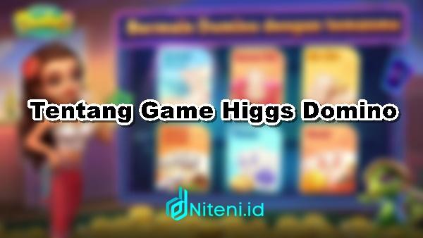 Tentang Game Higgs Domino